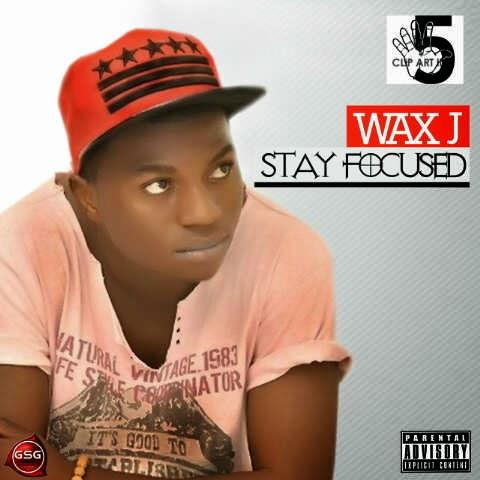 Waxj - E No Dey