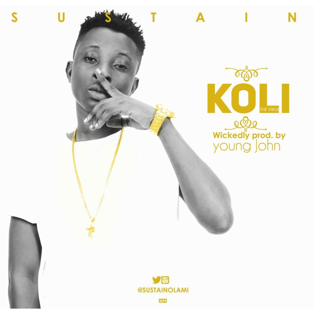 Singer Sustain Olami Set to Drop hot New Single KOLI Tomorrow,
