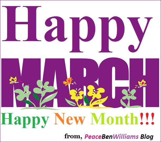 Happy New Month To You All, Welcome to March 2016