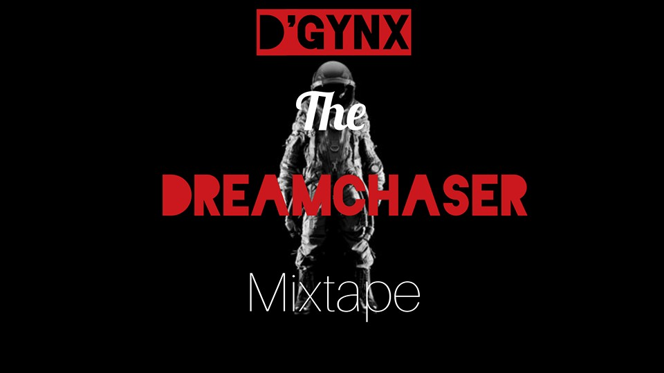 Rapper  Dgynx announce Single Release date from his Dream chaser Mixtape