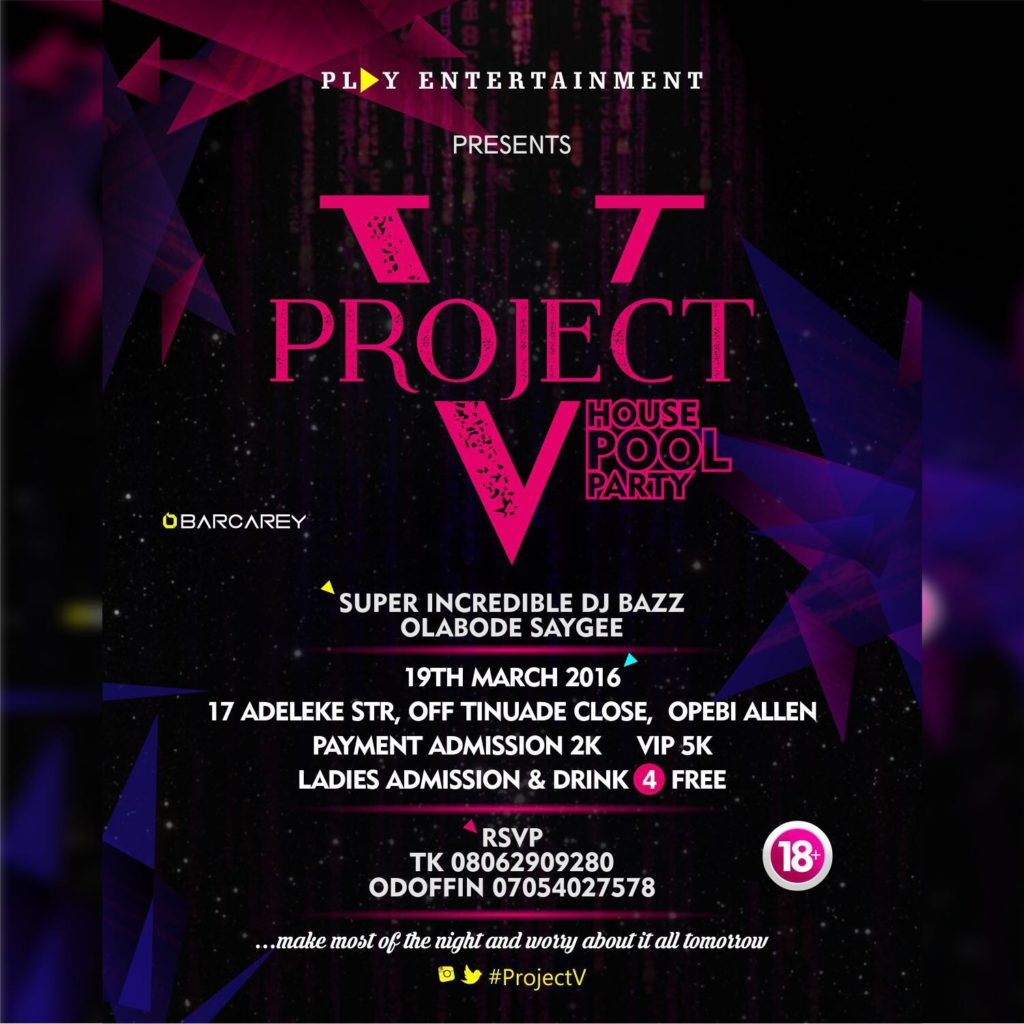 PL▶Y ENTERTAINMENT  PRESENTS  PROJECT V THE House Pool PARTY?