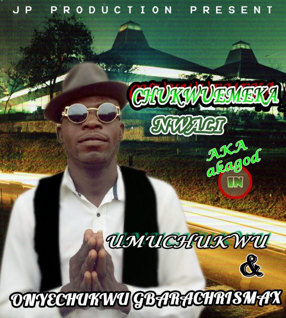Gospel Music: Chukwuemeka Nwali _-_ 'Onyechukwu Gbarachrismax' & 'Umuchukwu'