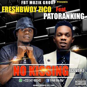 Music: Zico ft Patoranking - No Kissing