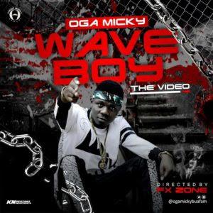 Oga Micky - Wave Boy