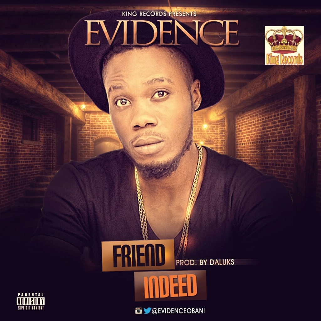 Evidence - Friend Indeed