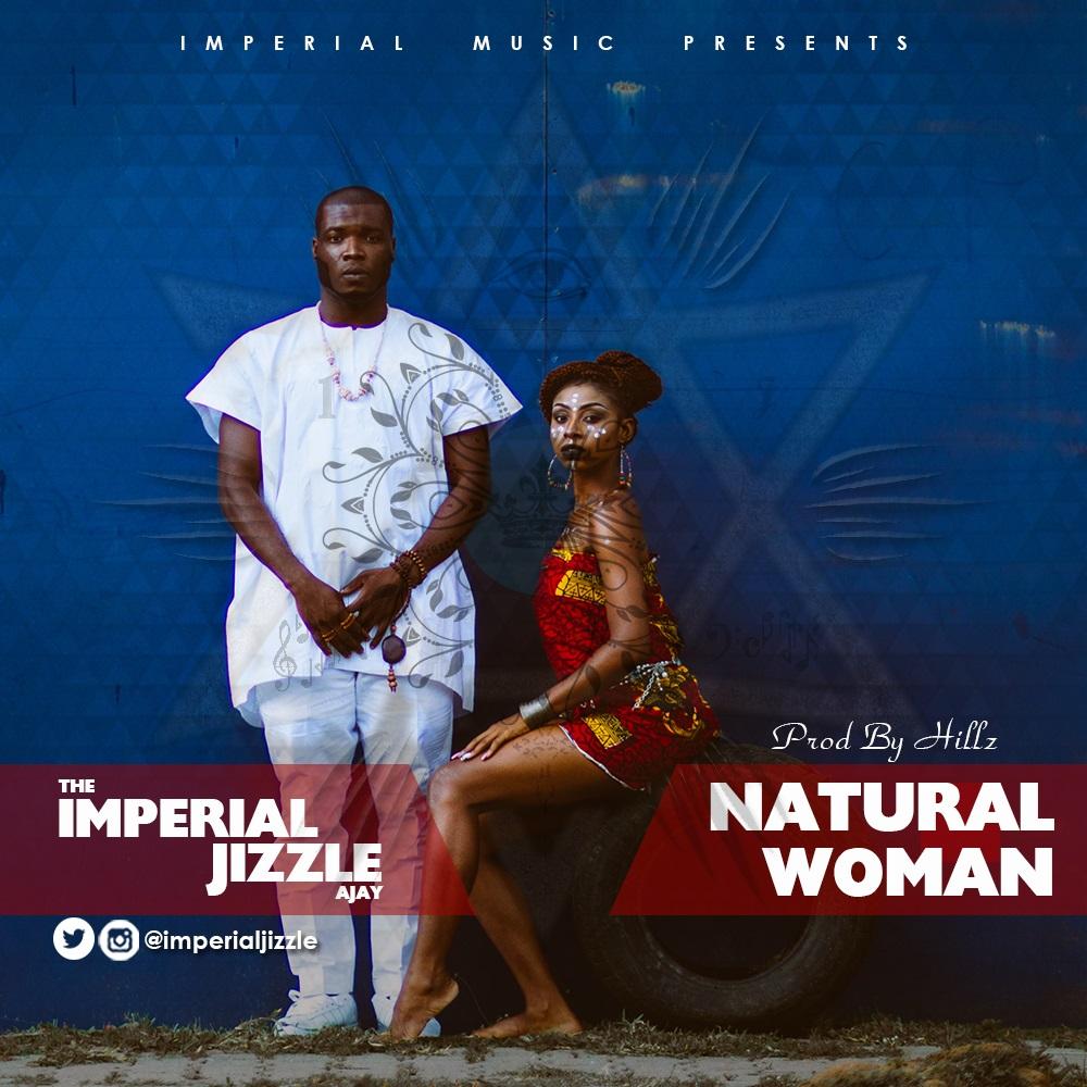 #MUSIC » Imperial Jizzle @imperialjizzle — Natural Woman #NaturalWomanByImperialJizzle »