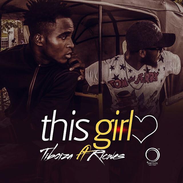 TIBOIZA FT RICWES - THIS GIRL