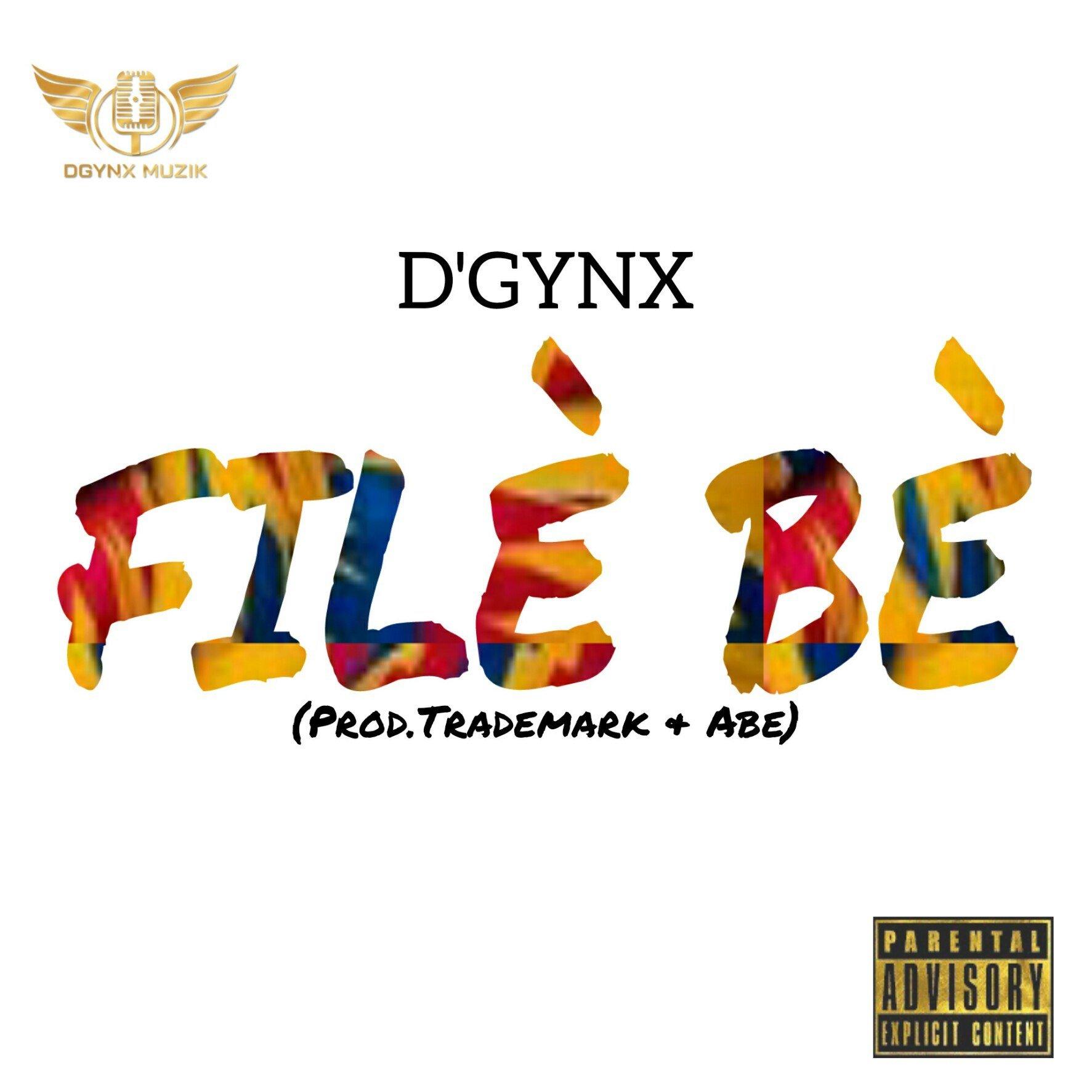 DGynx Filè Bè