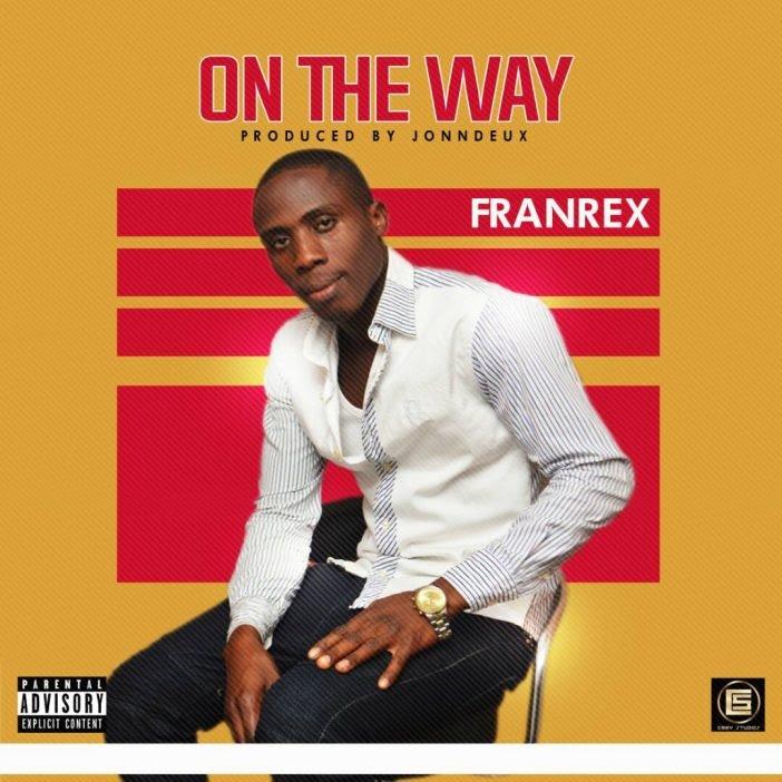 Franrex - On My Way