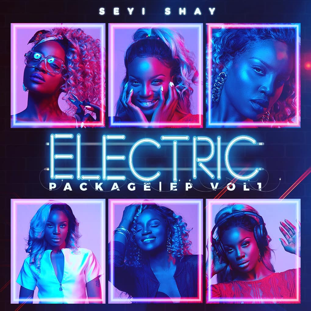 Seyi Shay Electric Package