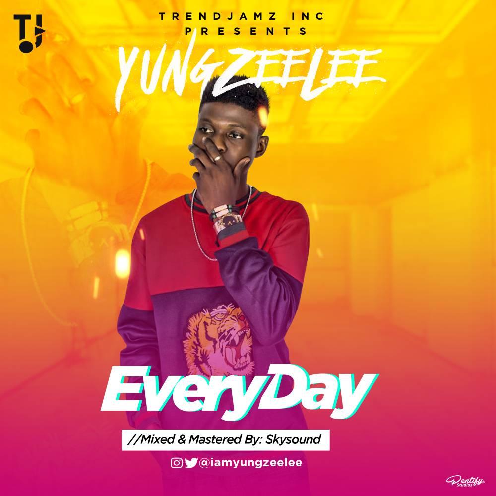 Yung Zeelee - EveryDay   @iamyungzeelee