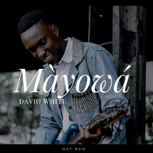Music: Davio White - Mayowa