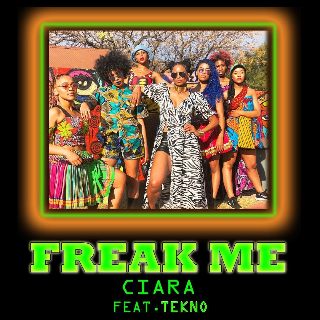 Ciara ft. Tekno - Freak Me