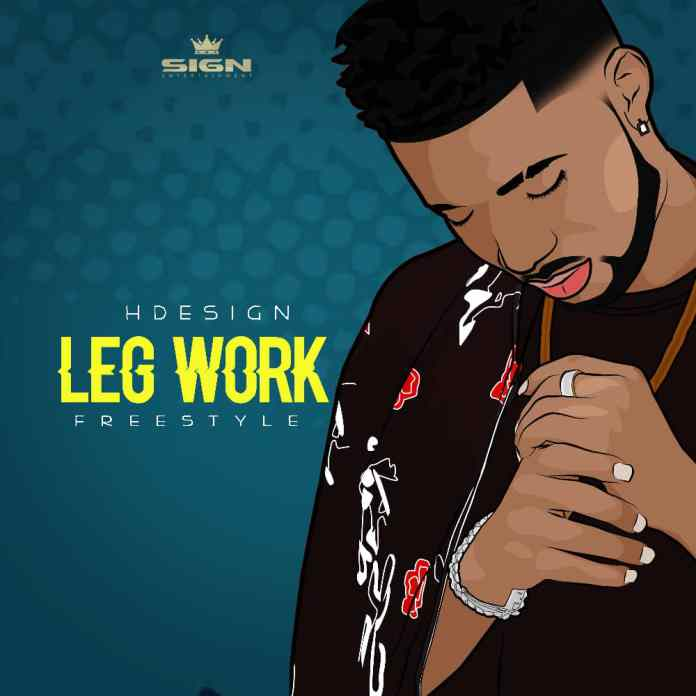 HDesign – Leg Work (Freestyle)