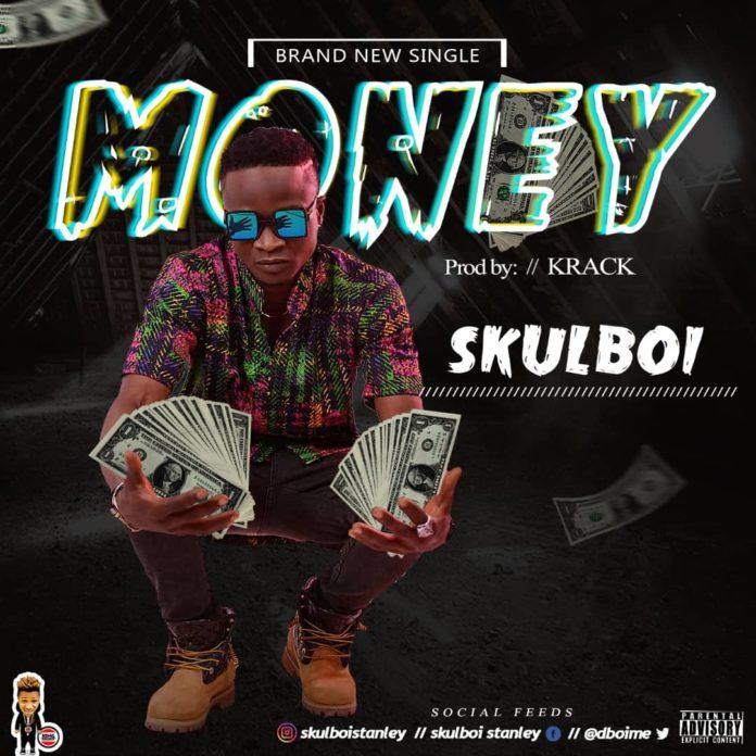 Skulboi - Money (Prod. Krack)
