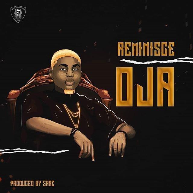 DOWNLOAD MP3: Reminisce – Oja