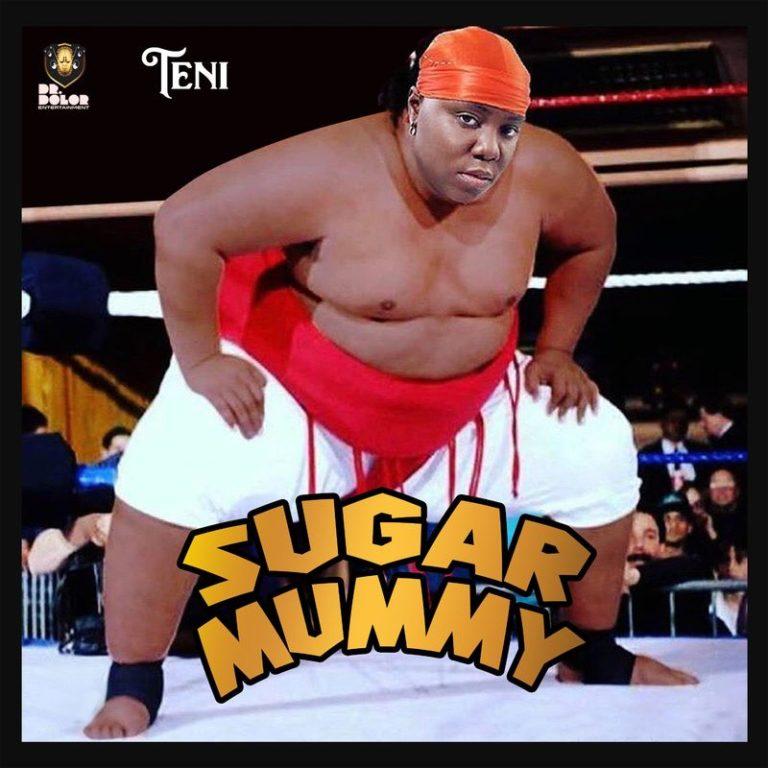 DOWNLOAD MP3: Teni - Sugar Mummy