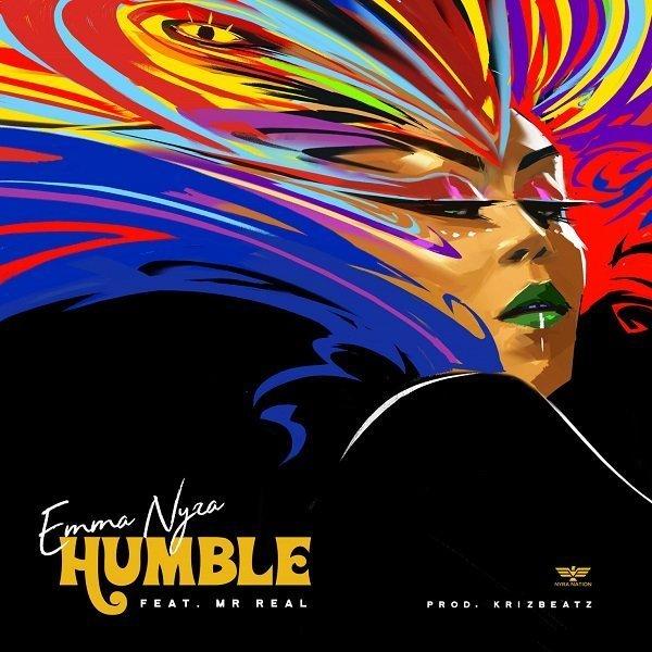 DOWNLOAD MP3: Emma Nyra ft. Mr. Real – Humble