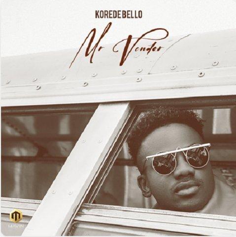 Music: DOWNLOAD MP3: Korede Bello - Mr Vendor
