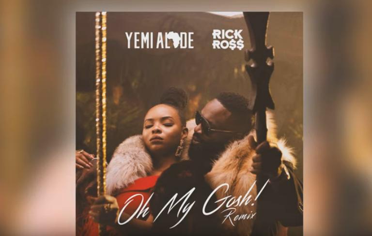 DOWNLOAD MP3: Yemi Alade Ft Rick Ross - OH MY GOSH (Remix)