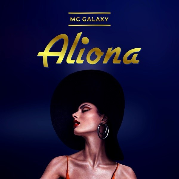 DOWNLOAD MP3: MC Galaxy - Aliona