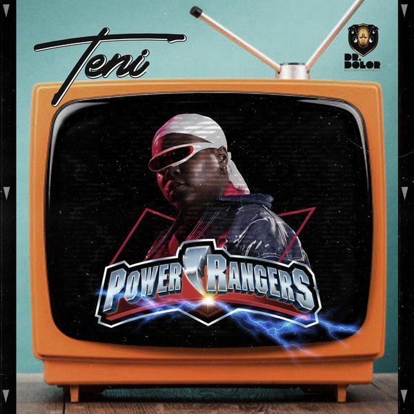 Teni - Power Rangers DOWNLOAD MP3