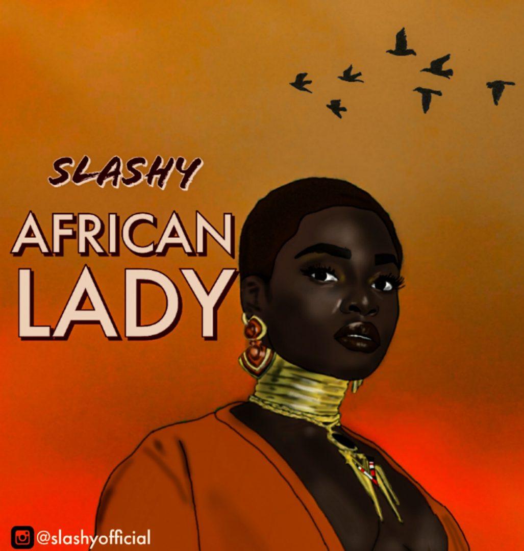 Music: Slashy - African Lady