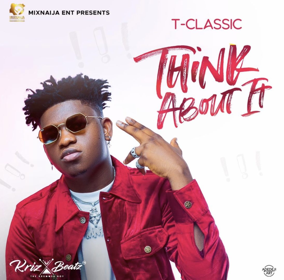 T-Classic - Think About It