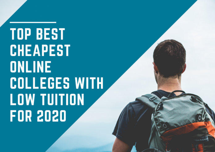 Top Best Cheapest Online Colleges With Low Tuition For 2020