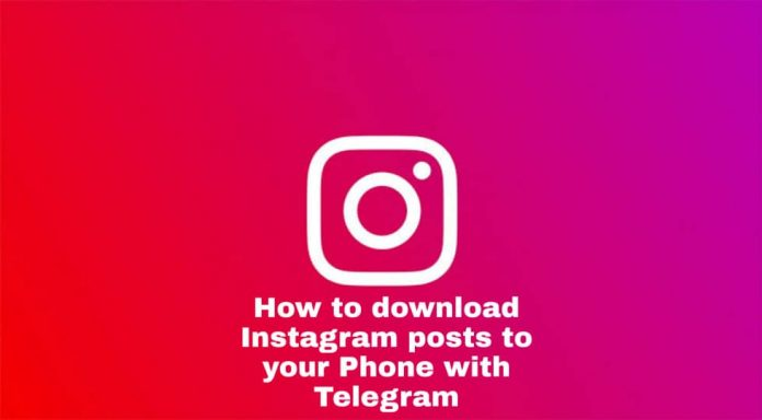 How to download Instagram posts to your Phone with Telegram