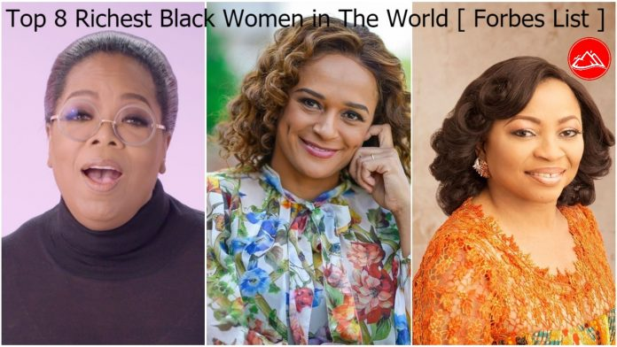 Top 8 Richest Black Women in The World [ Forbes List ]