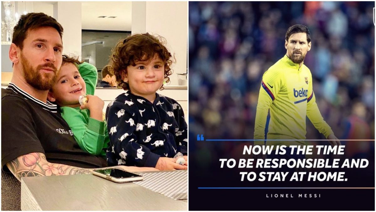 Stay at home and be responsible - Lionel Messi