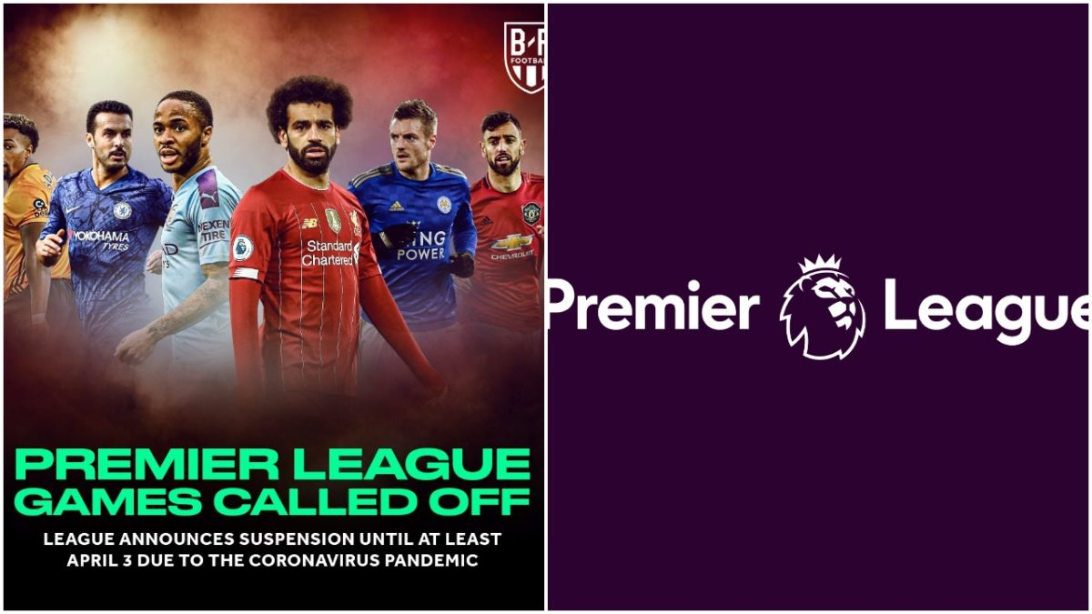 Premier League matches suspended because of Coronavirus