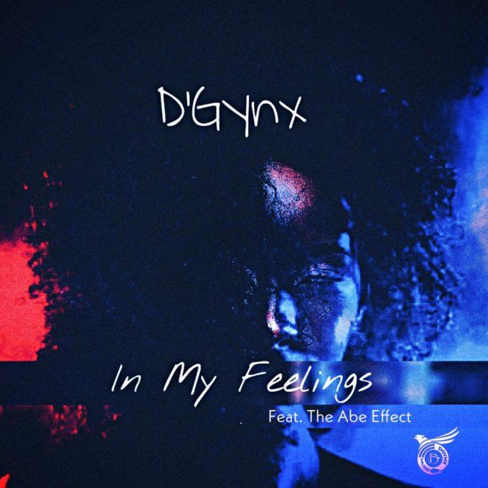 D'Gynx - In My Feelings