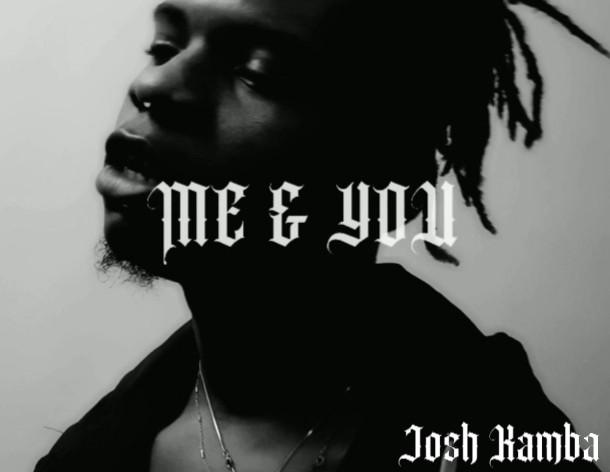 Josh Kamba - Me&You