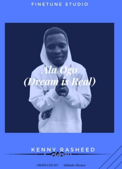 Kehinde Rasheed ft. Olabode Okeowo - Ala ogo (Dream is real)