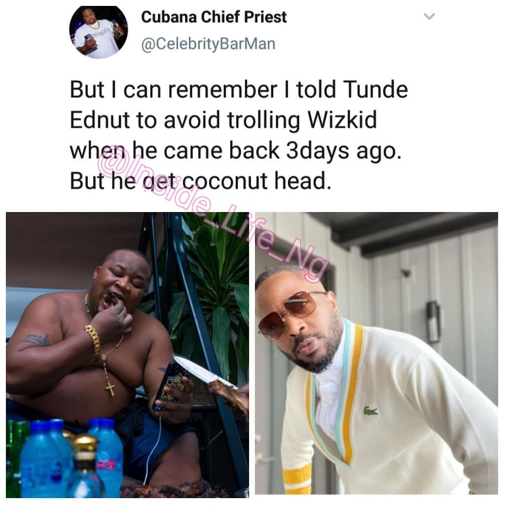 I told Tunde Ednut to avoid trolling Wizkid – Cubana Chief Priest speaks amid blogger's IG ban