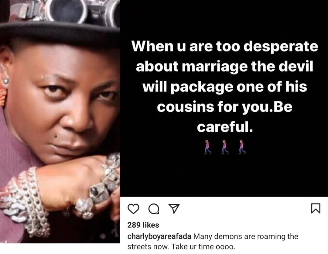 The devil has a package for you when you're desperate for marriage - Charly Boy