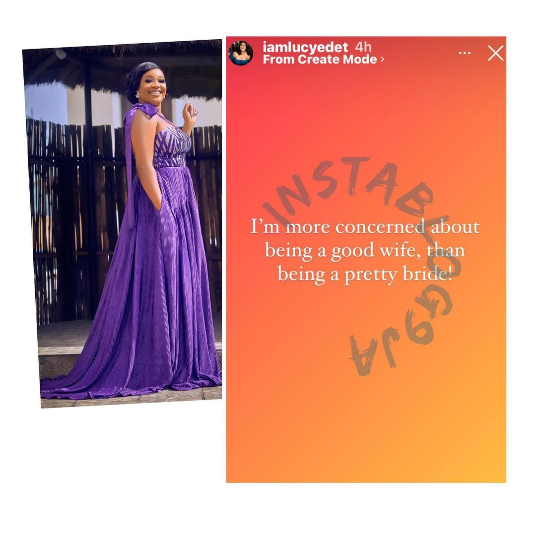 """""""I'm more concerned about being a good wife than being a petty bride"""" - Lucy Edet"""